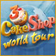 Open up Cake Shops around the world!