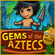 Find the treasure of the ancient Aztecs!