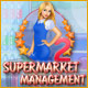 Manage your own supermarket!