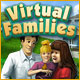 Help start some Virtual Families!